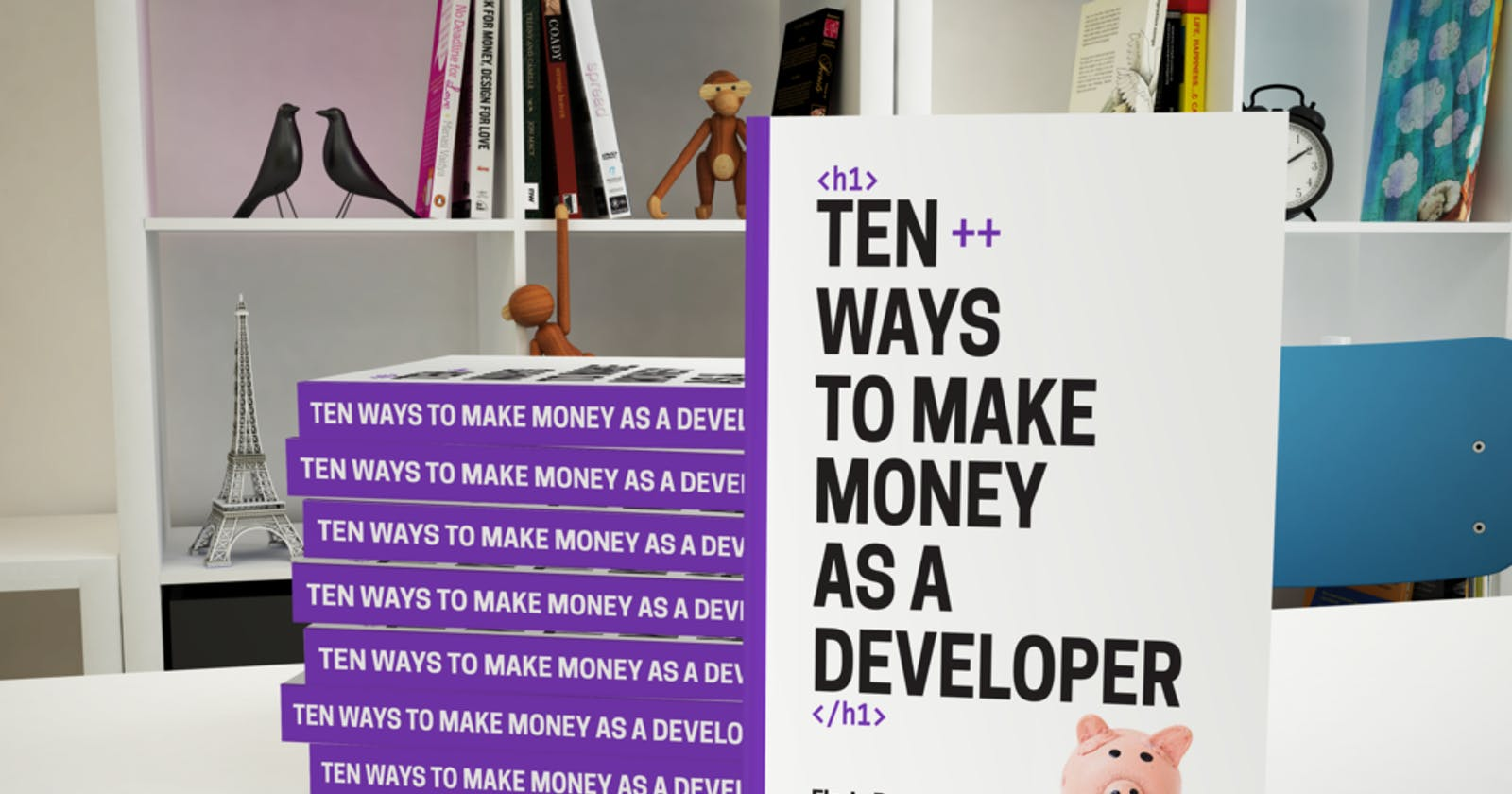 Ten++ Ways To Make Money As A Developer By Florin Pop