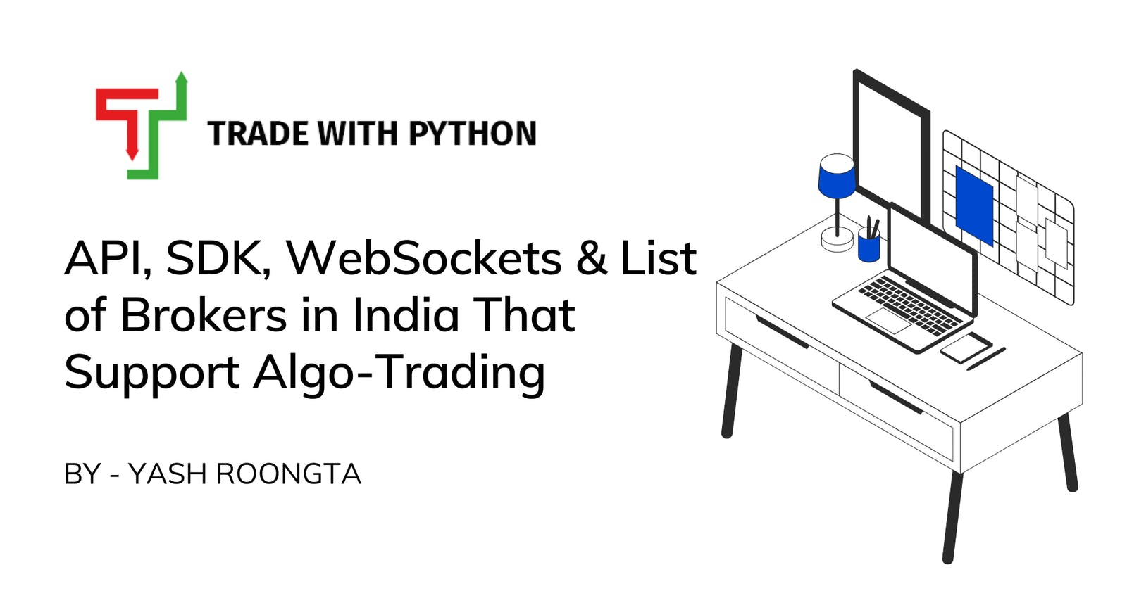 API, SDK, WebSockets & List of Brokers in India That Support Algo Trading