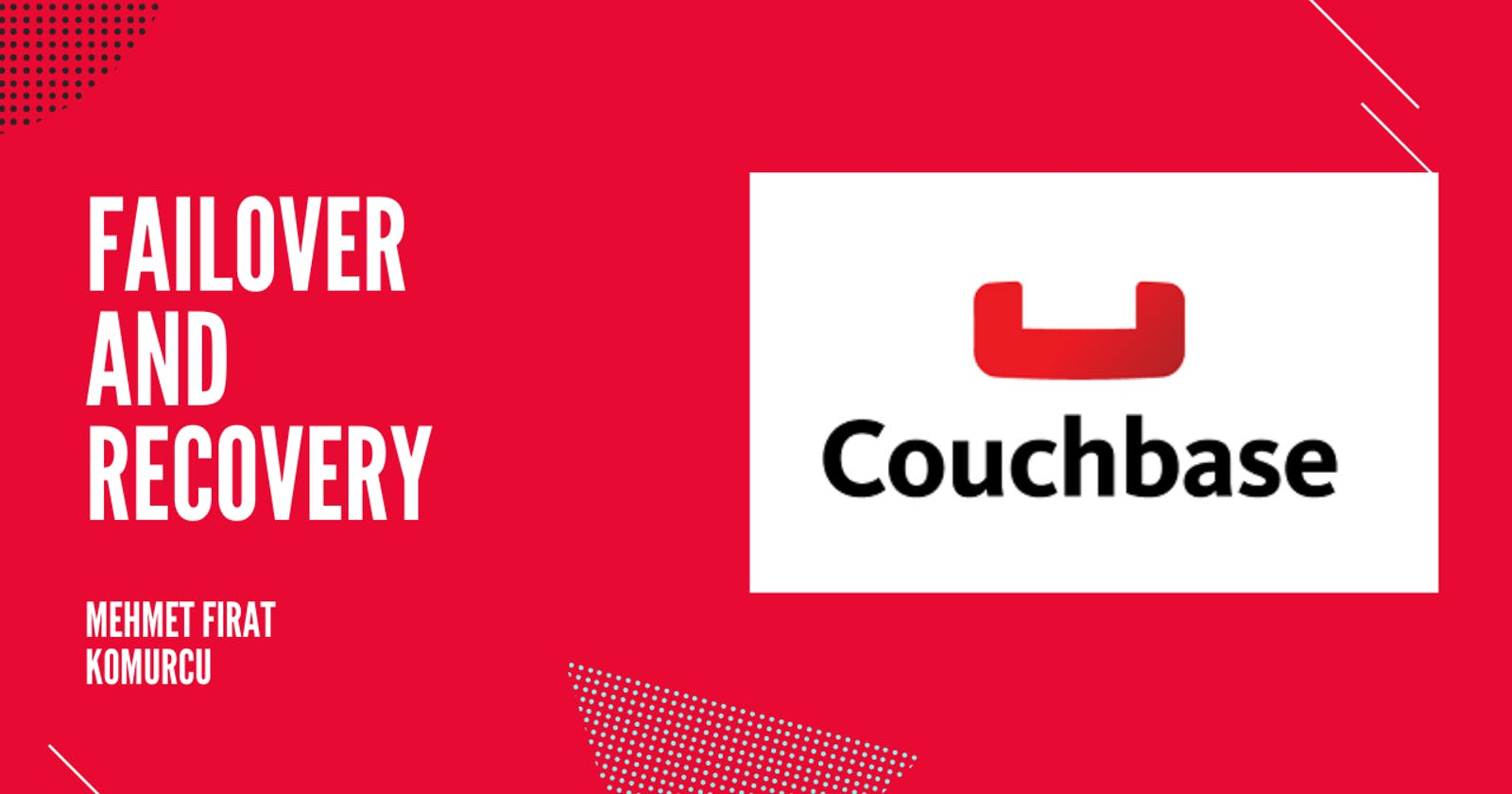 Couchbase: Failover and Recovery