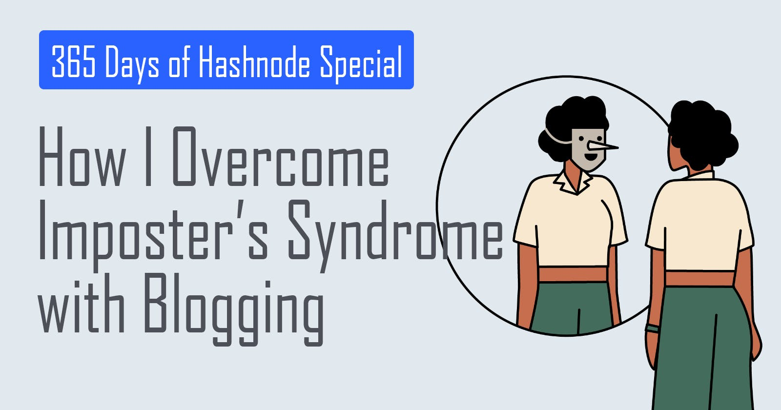 365 Days of Hashnode: How I Overcome Imposter's Syndrome