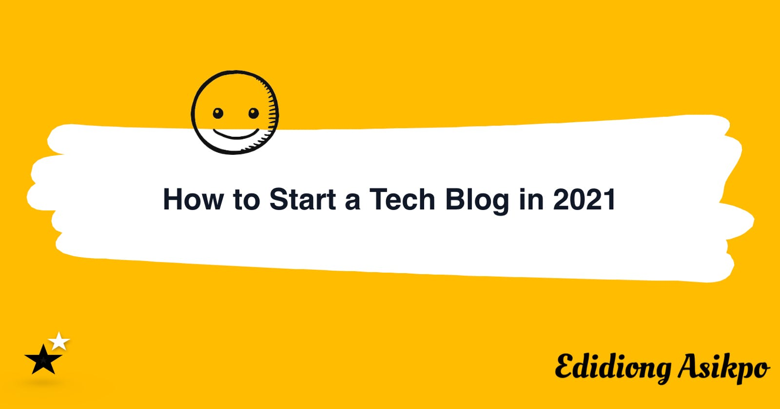How to Start a Tech Blog in 2021