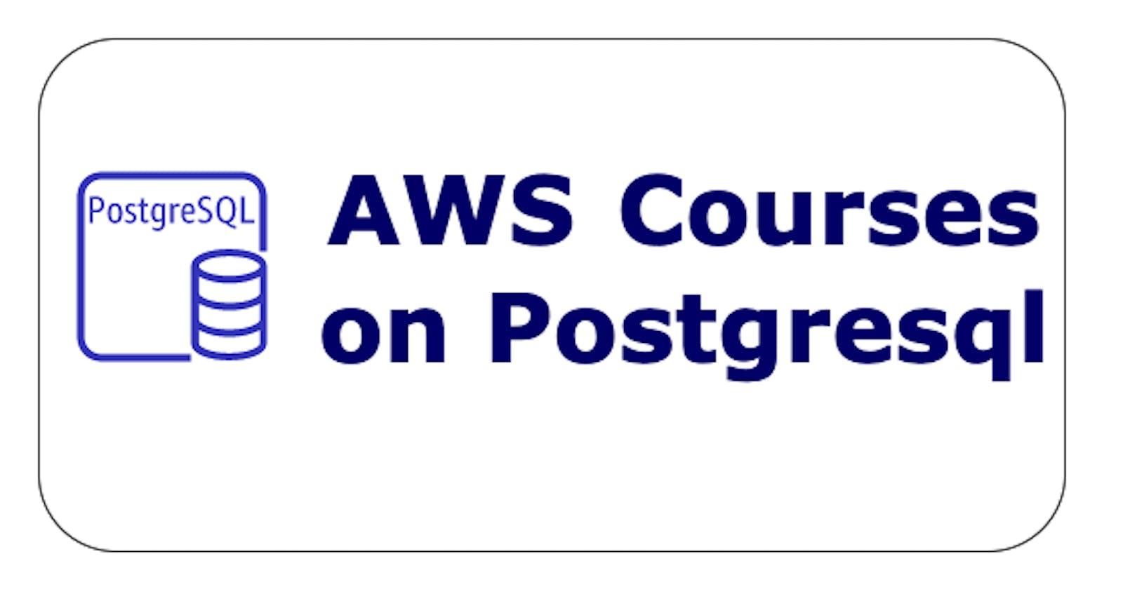 4 Free AWS courses on PostgreSQL