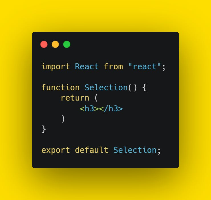 create Selection child component