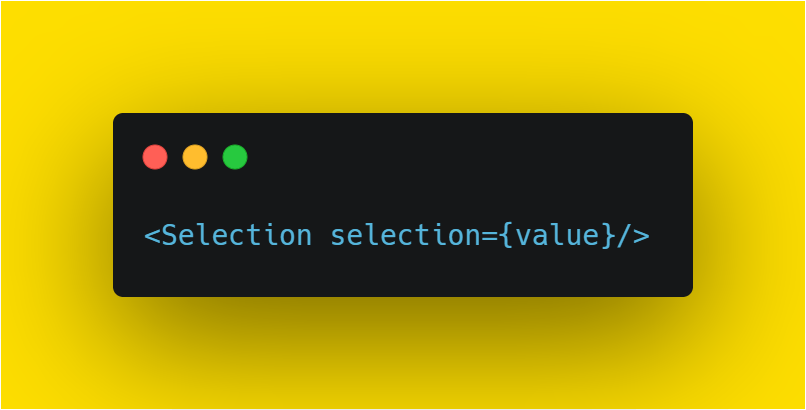 add value to Selection component