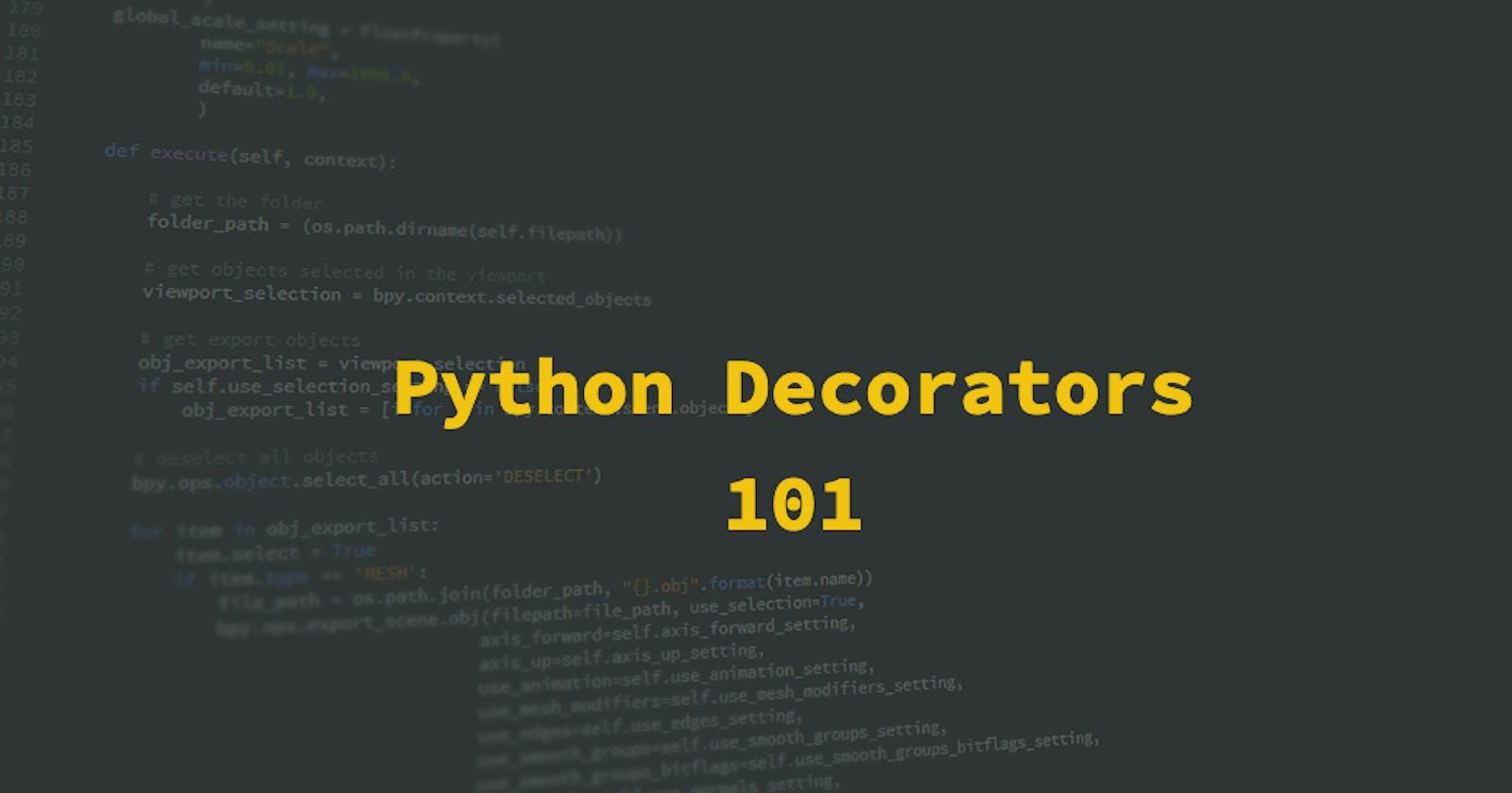 Python Decorators 101