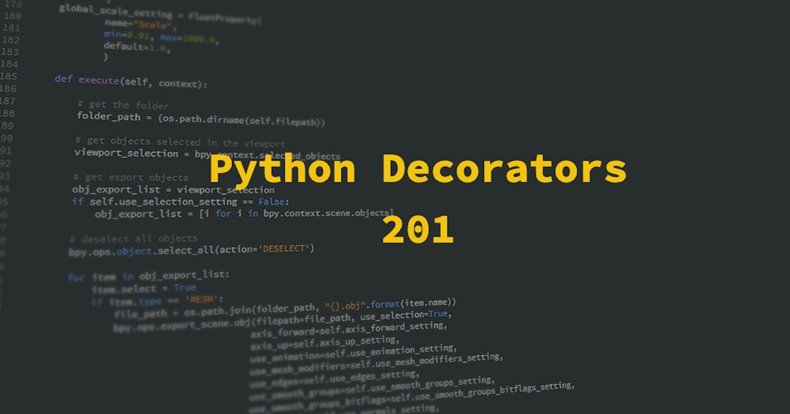 Python Decorators 201