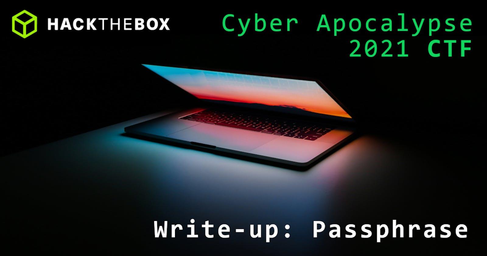 Cyber Apocalypse 2021: Passphrase