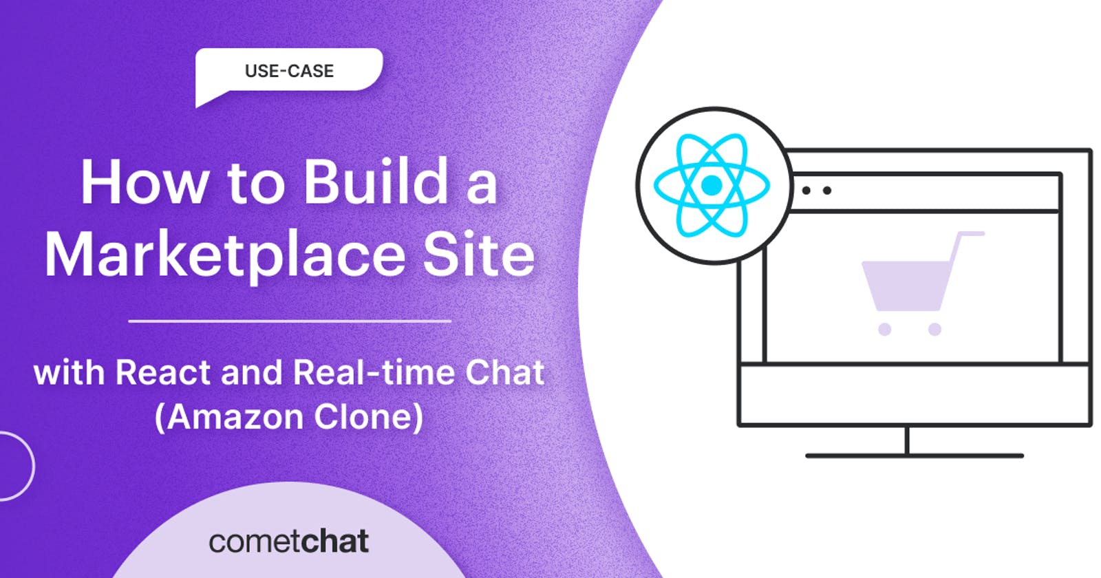 📝 CometChat tutorial: Marketplace Site With React and Real-time Chat (Amazon Clone)
