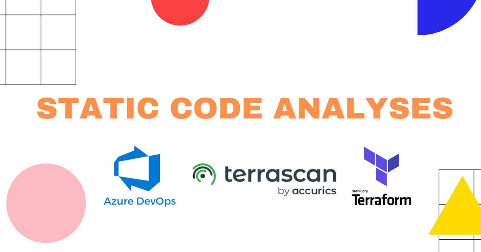 Static Code Analyses - Terrascan, Terraform and Azure DevOps