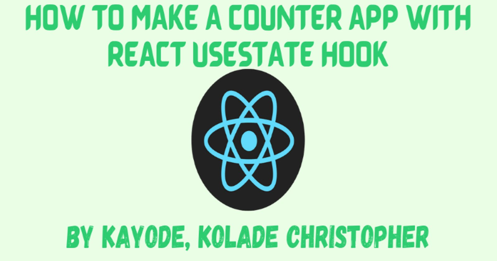 How To Make A Counter Application With React Usestate Hook