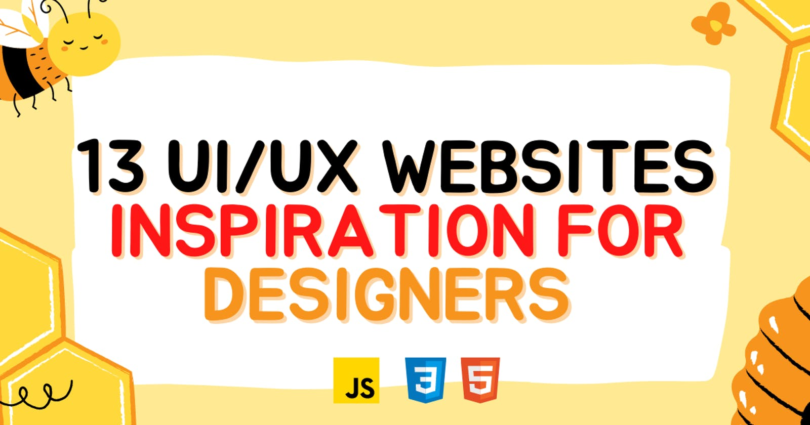 13 Ultimate UI/UX website inspiration for Designers and Developers
