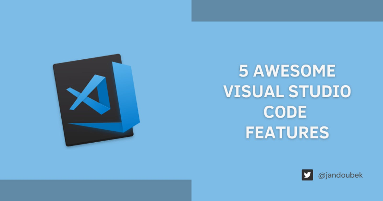 5 Awesome Visual Studio Code Features
