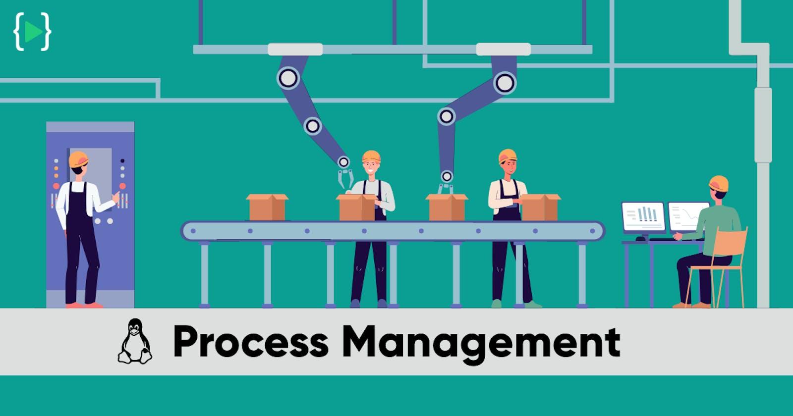 Linux Advanced - Process Management