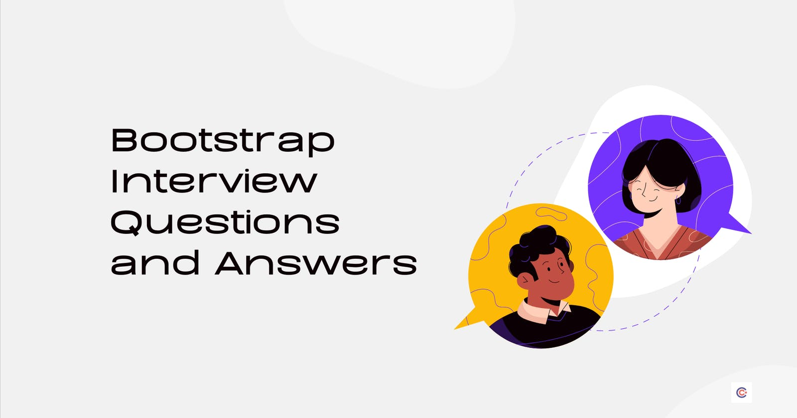 21+ Top Bootstrap Interview Questions & Answers [2021 Edition]
