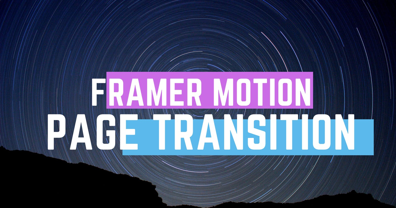 Creating Page Transitions in React using Framer Motion