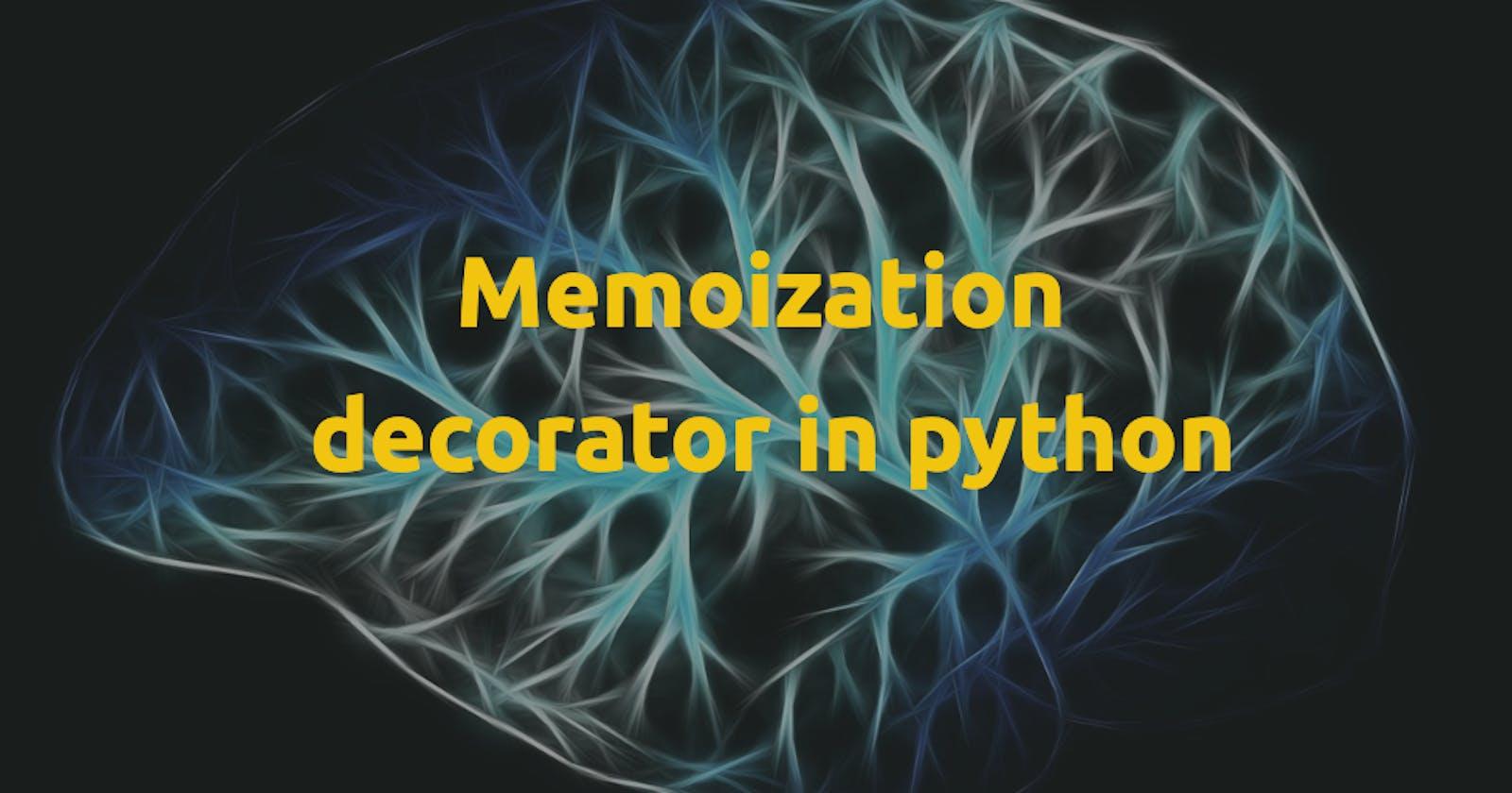 Memoization decorator in python