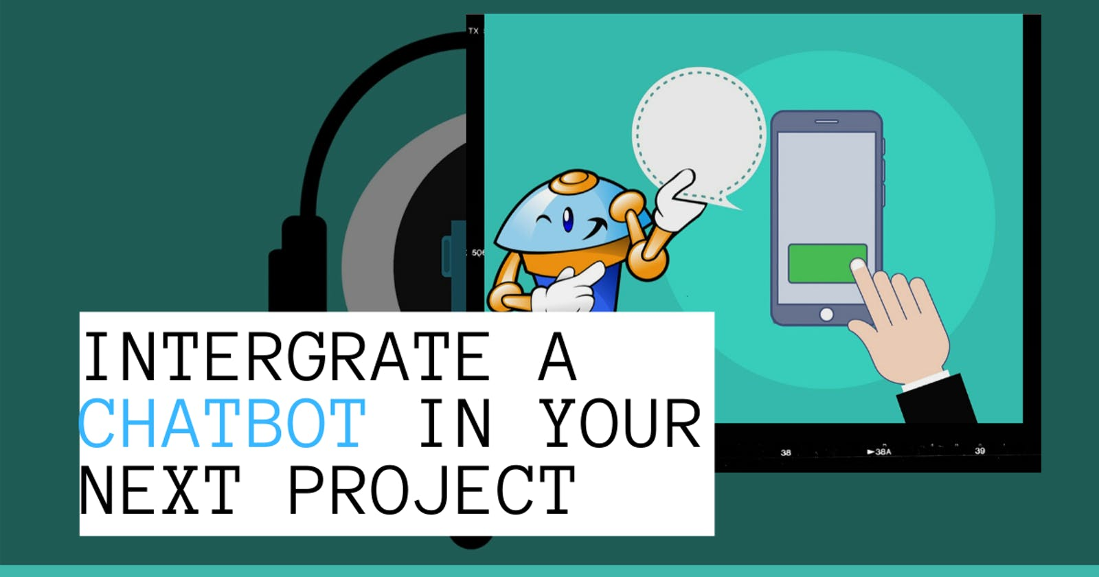 Integrating Chatbot into your next project