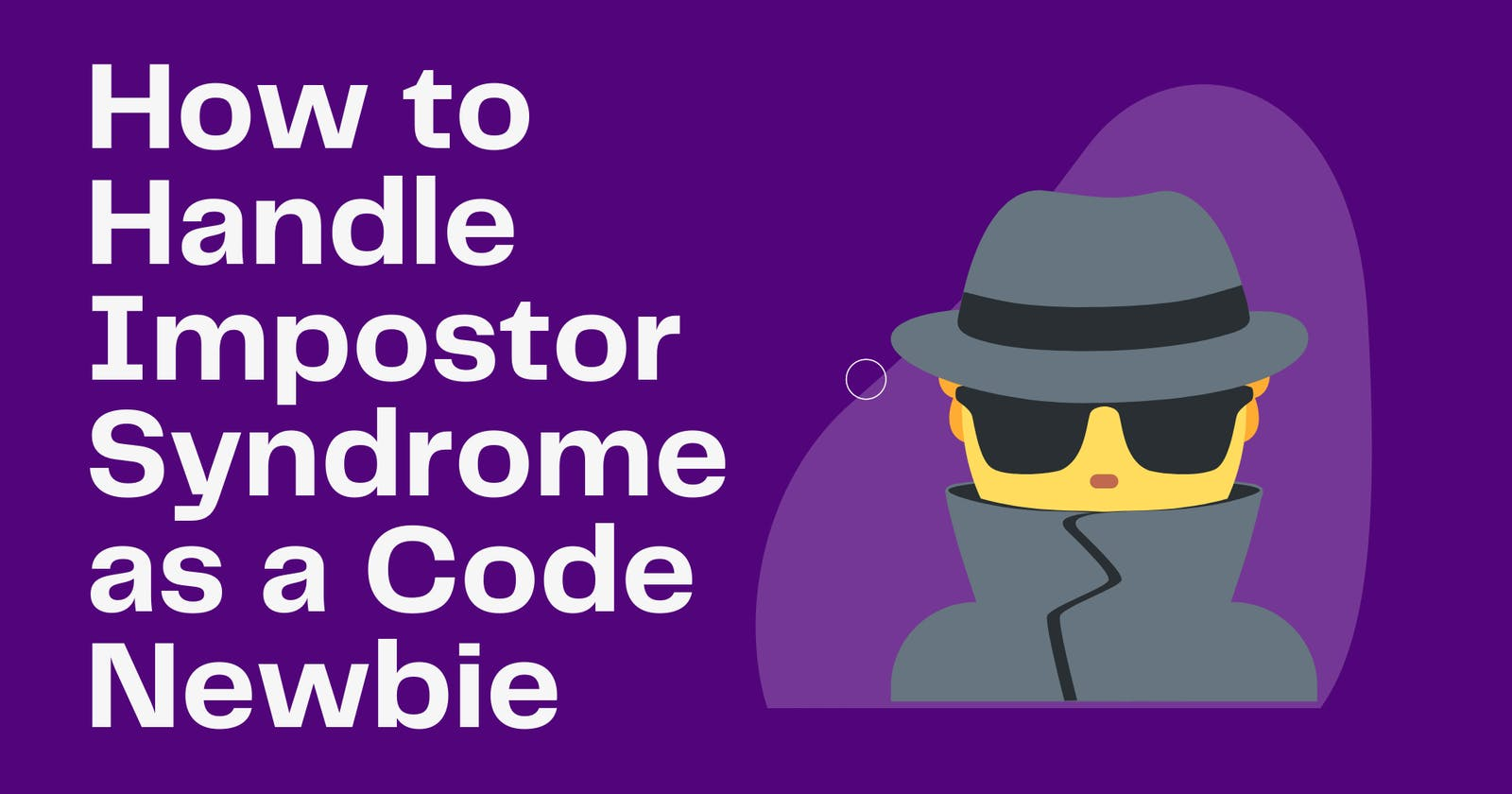 New to Coding? Here's How to Beat Impostor Syndrome