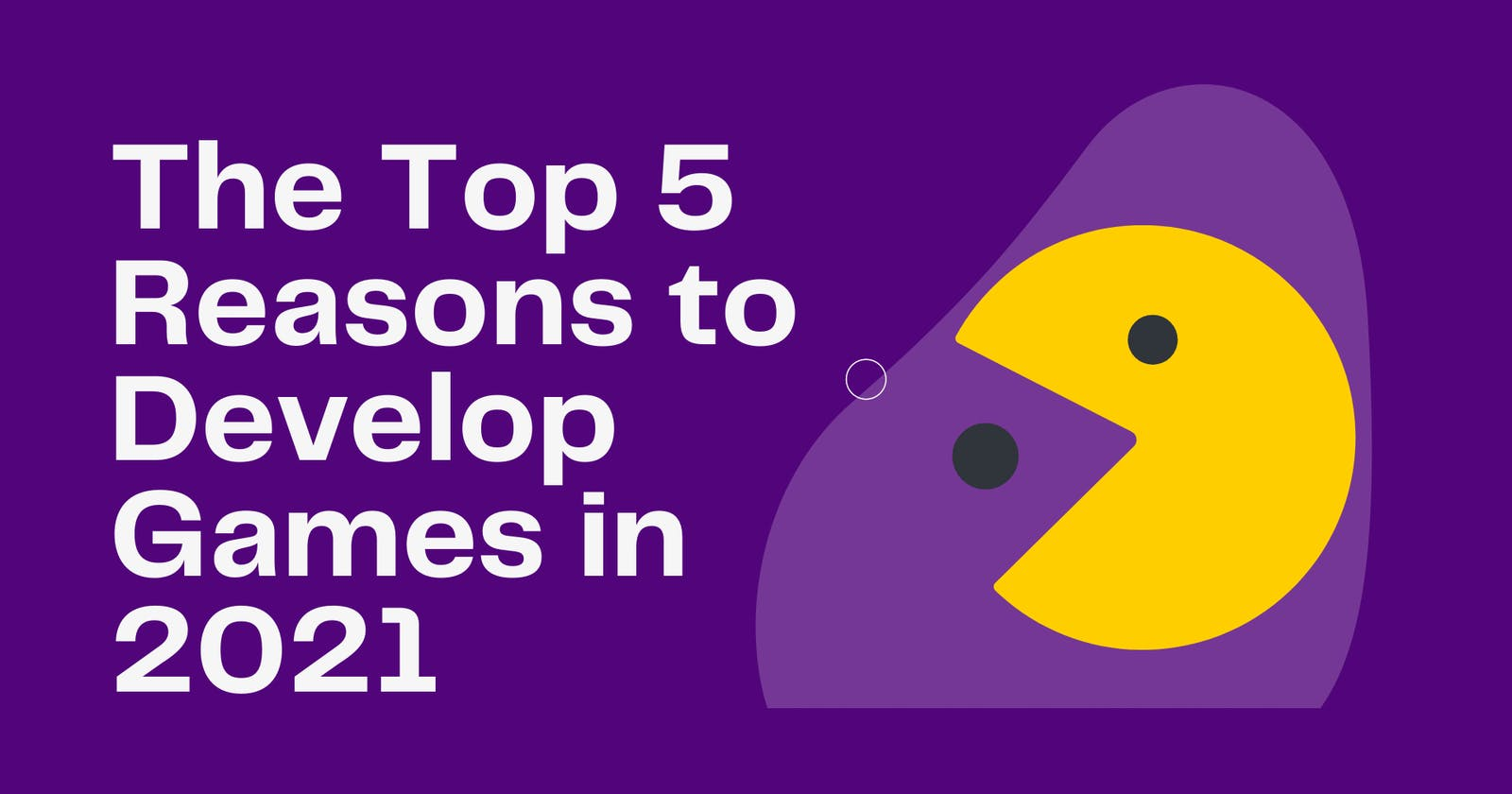 5 Excellent Reasons Why You Should Be Developing Games