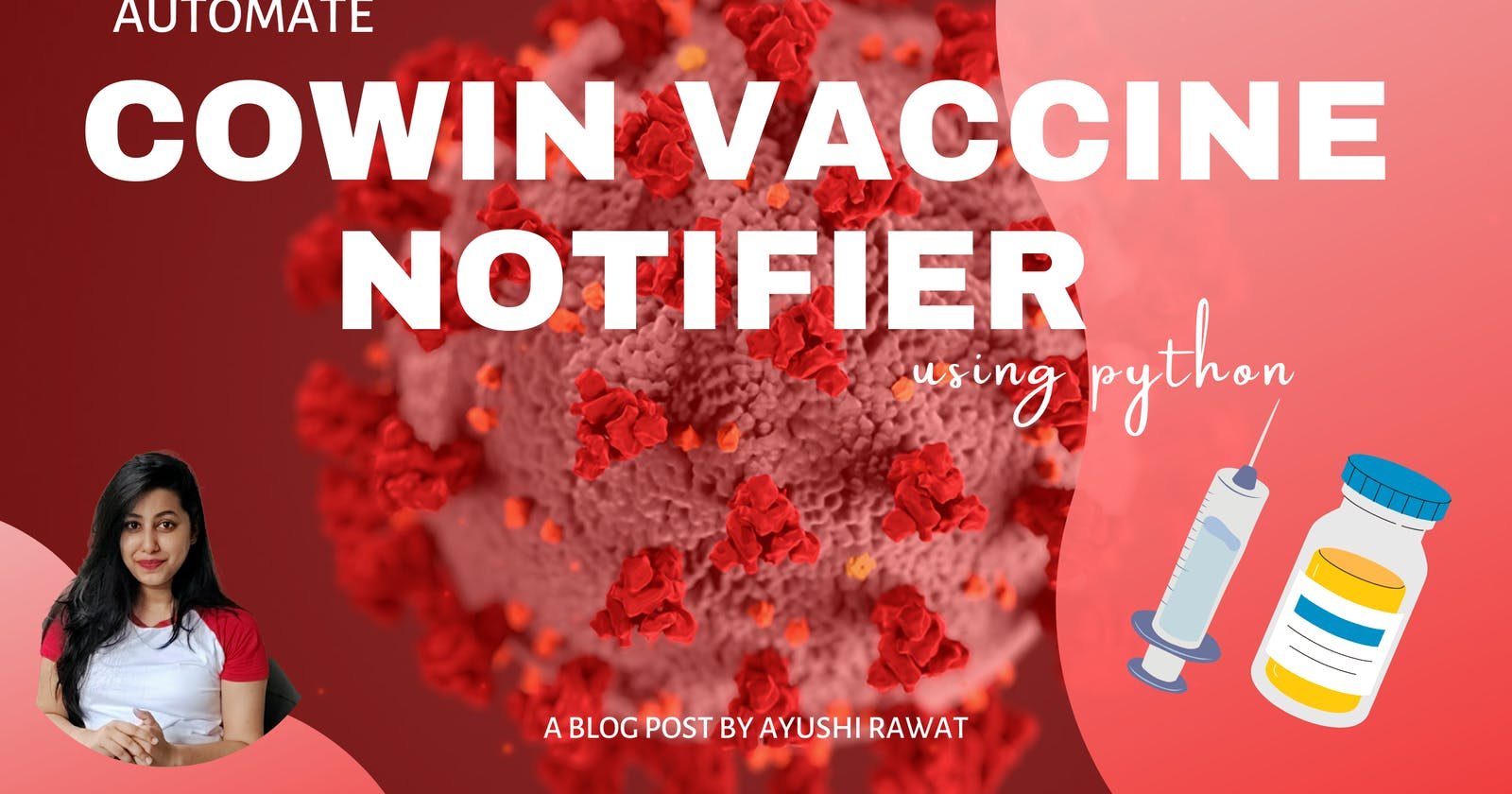 Automate Cowin Vaccine slots Availability using Python