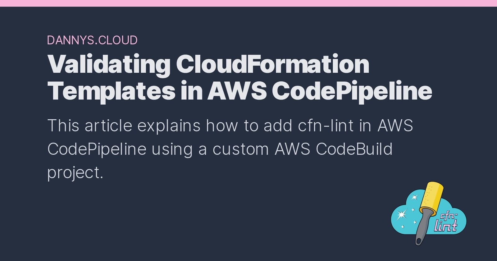 Validating CloudFormation Templates in AWS CodePipeline