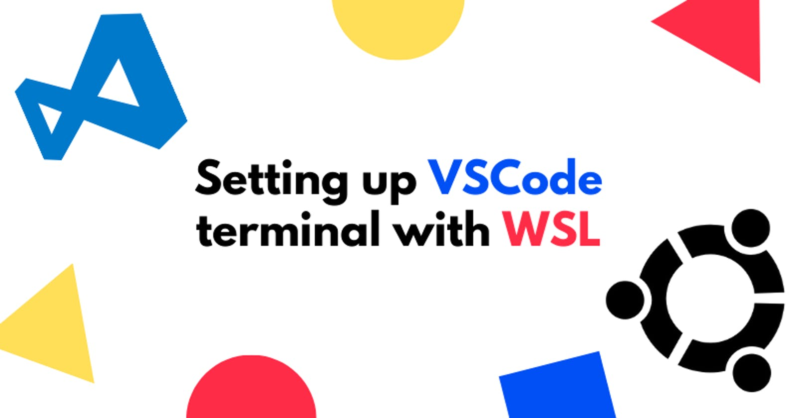How to Set up VSCode terminal with WSL