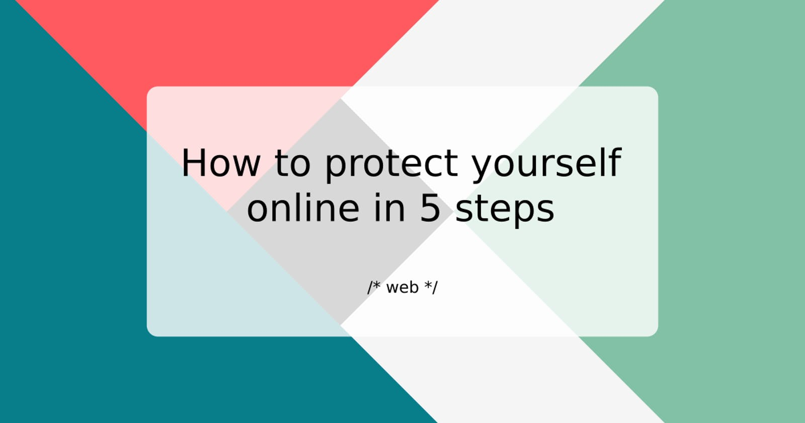 How to protect yourself online in 5 steps