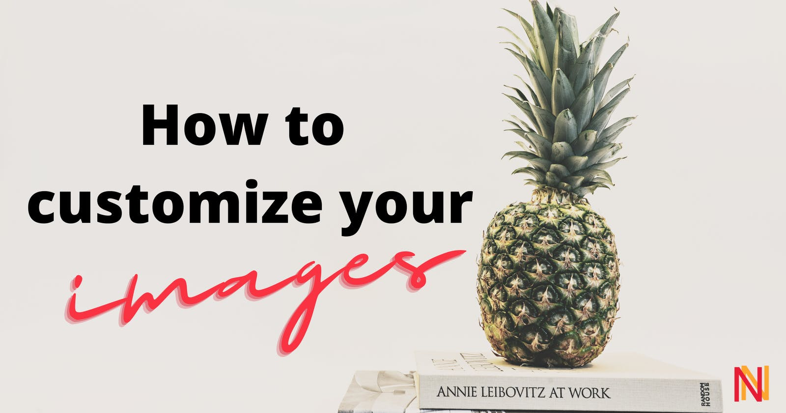Branding #1 - How to customize your images?