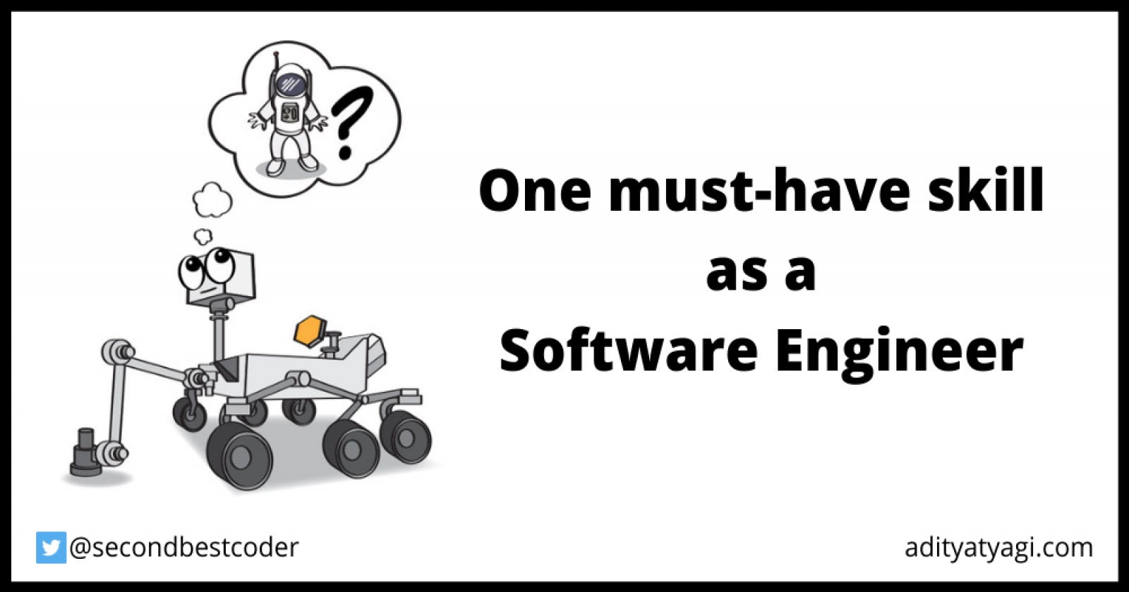 One must-have skill as a software engineer