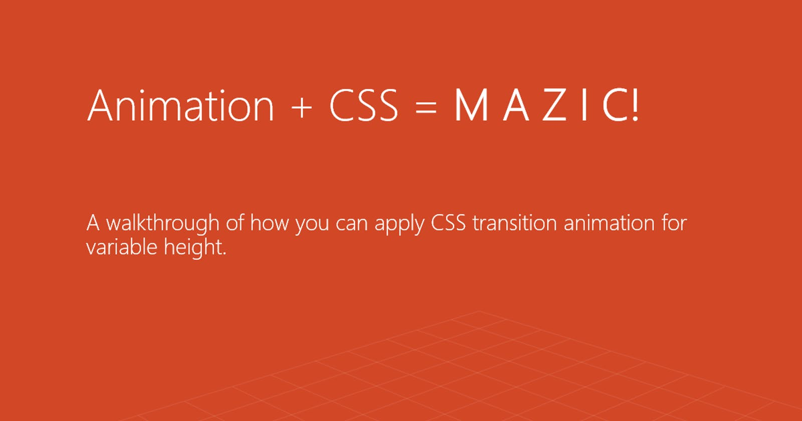 Animation + CSS = M A Z I C !