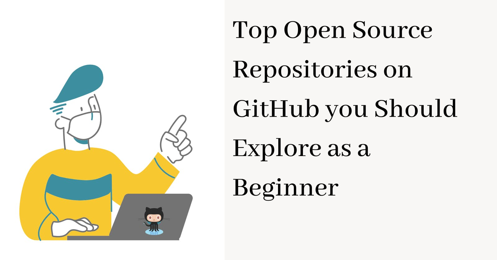 Open Source Repositories on GitHub you should Explore as a Beginner