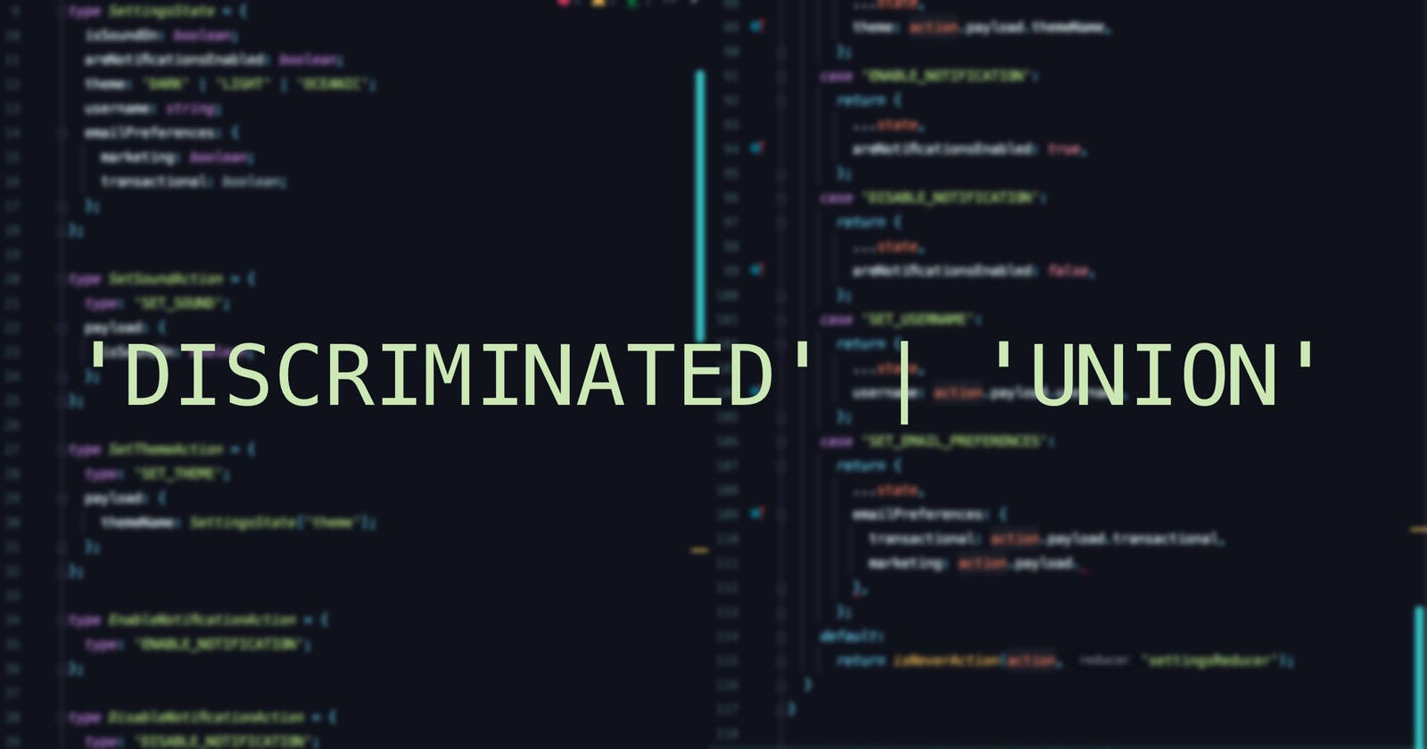 TypeScript's Discriminated Unions With Real Use Cases