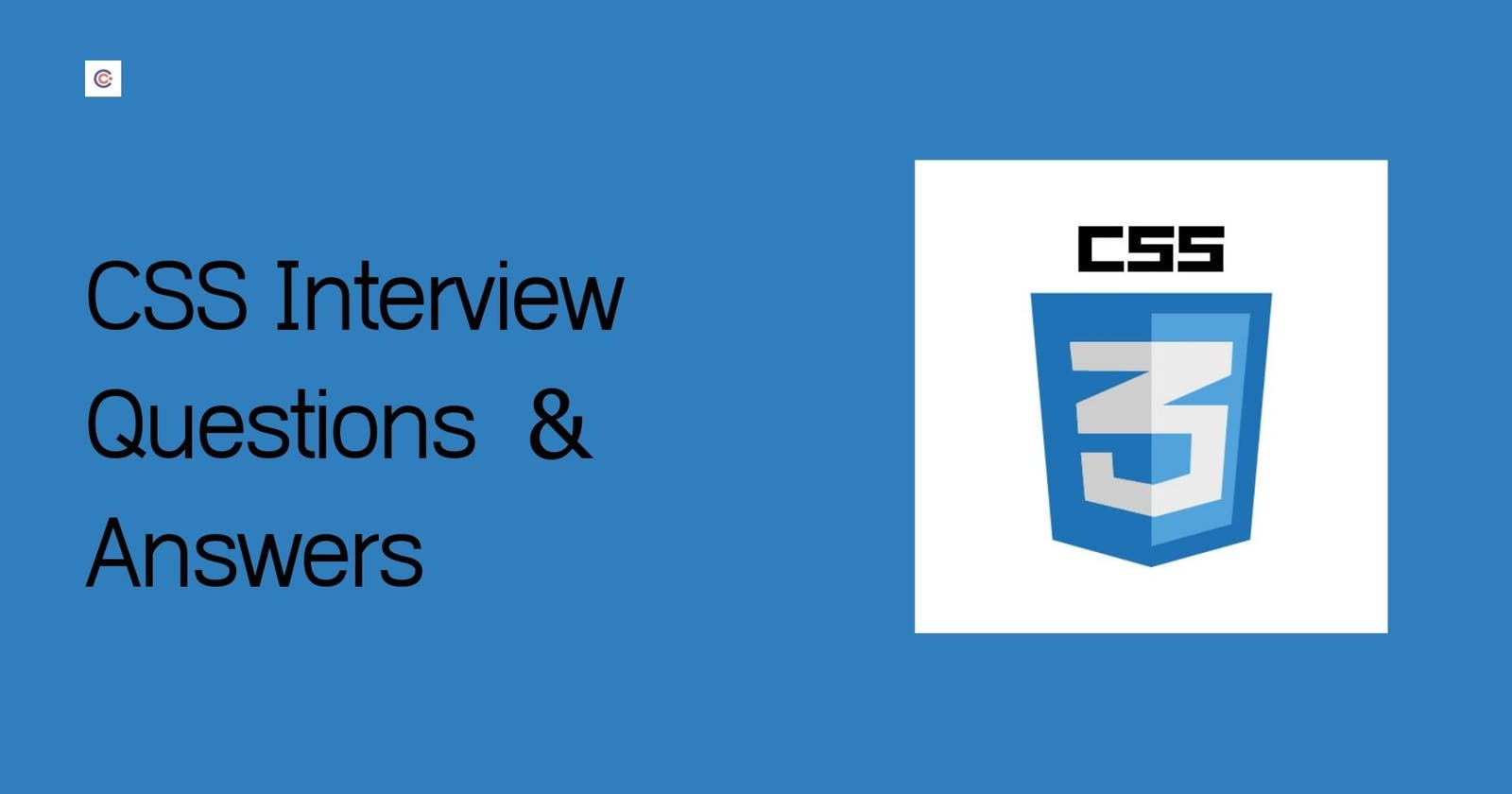 20+ Top CSS Interview Questions & Answers You Should Know In 2021