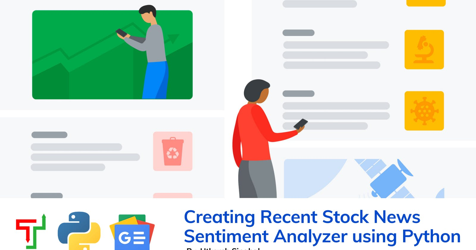 Creating Your Own Recent Stock News Sentiment Analyzer using Python