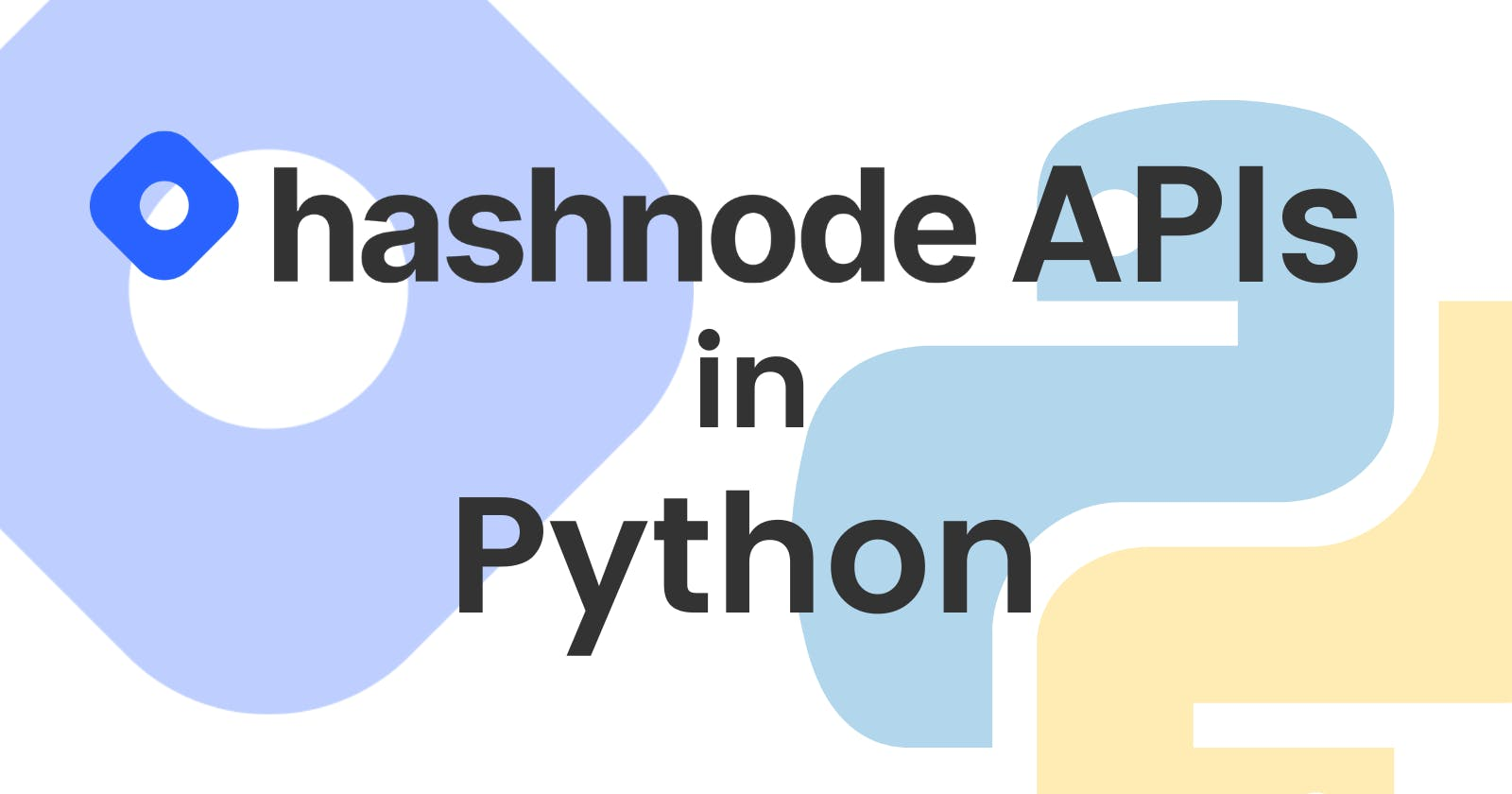 How to use Hashnode APIs in Python.