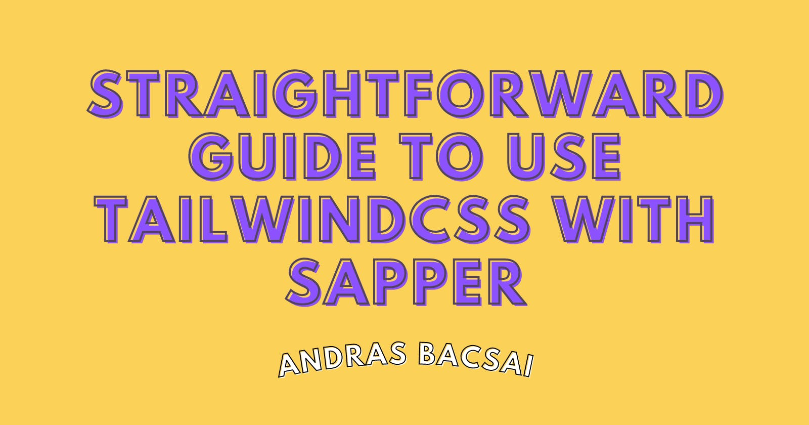Straightforward guide to use TailwindCSS with Sapper