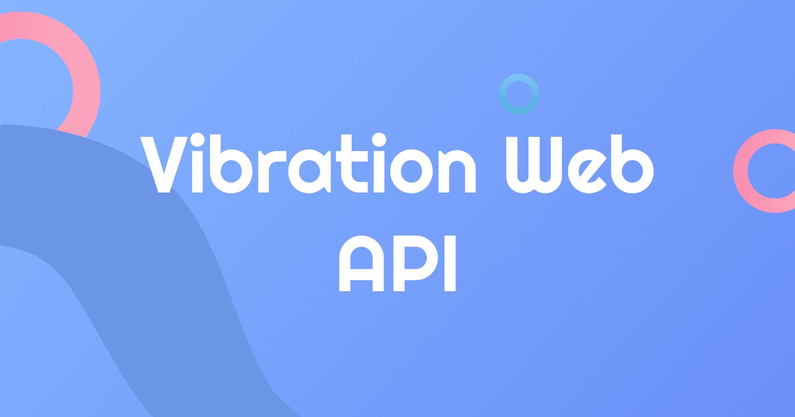 Vibration Web API