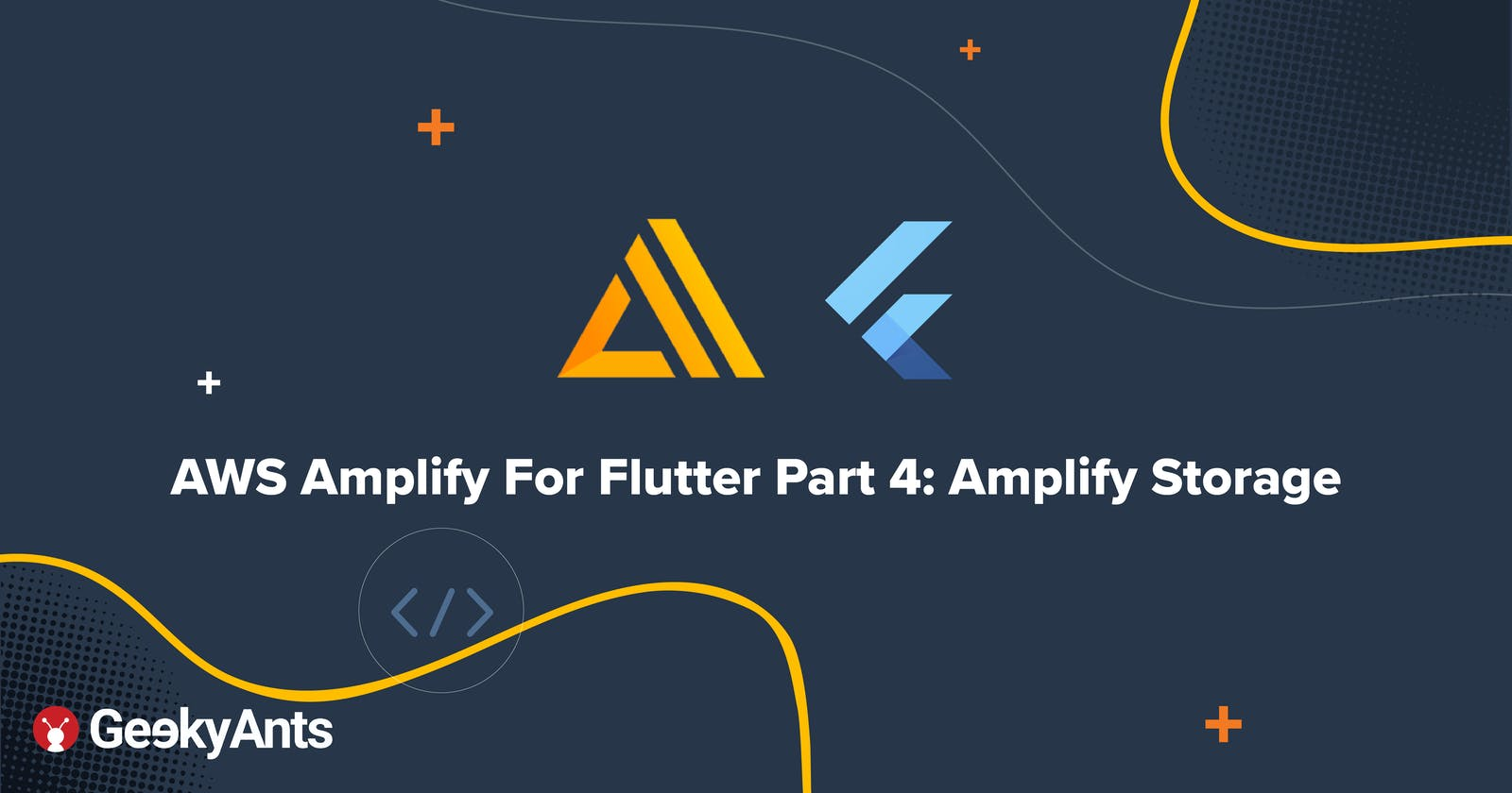 AWS Amplify For Flutter Part 4: Amplify Storage