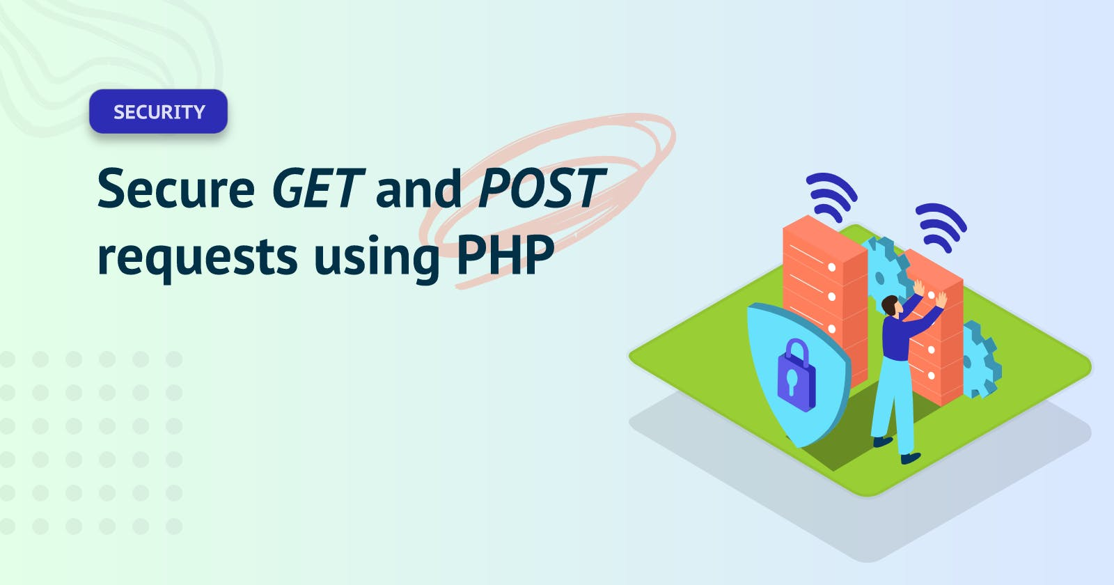 Secure GET and POST requests using PHP