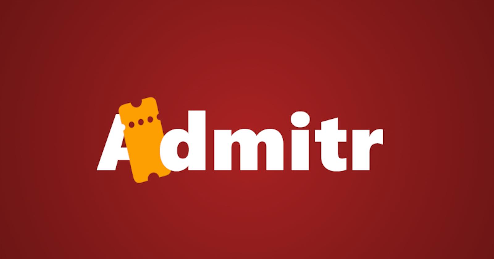 Creating Admitr (Day 1)
