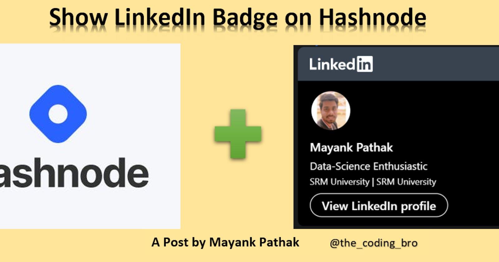 Show your LinkedIn Badge on Hashnode