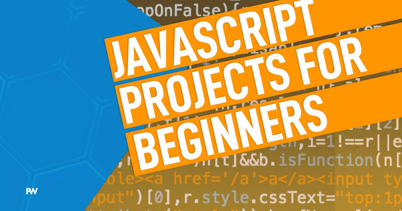 25+  JavaScript Project With Source Code to Build your Skills