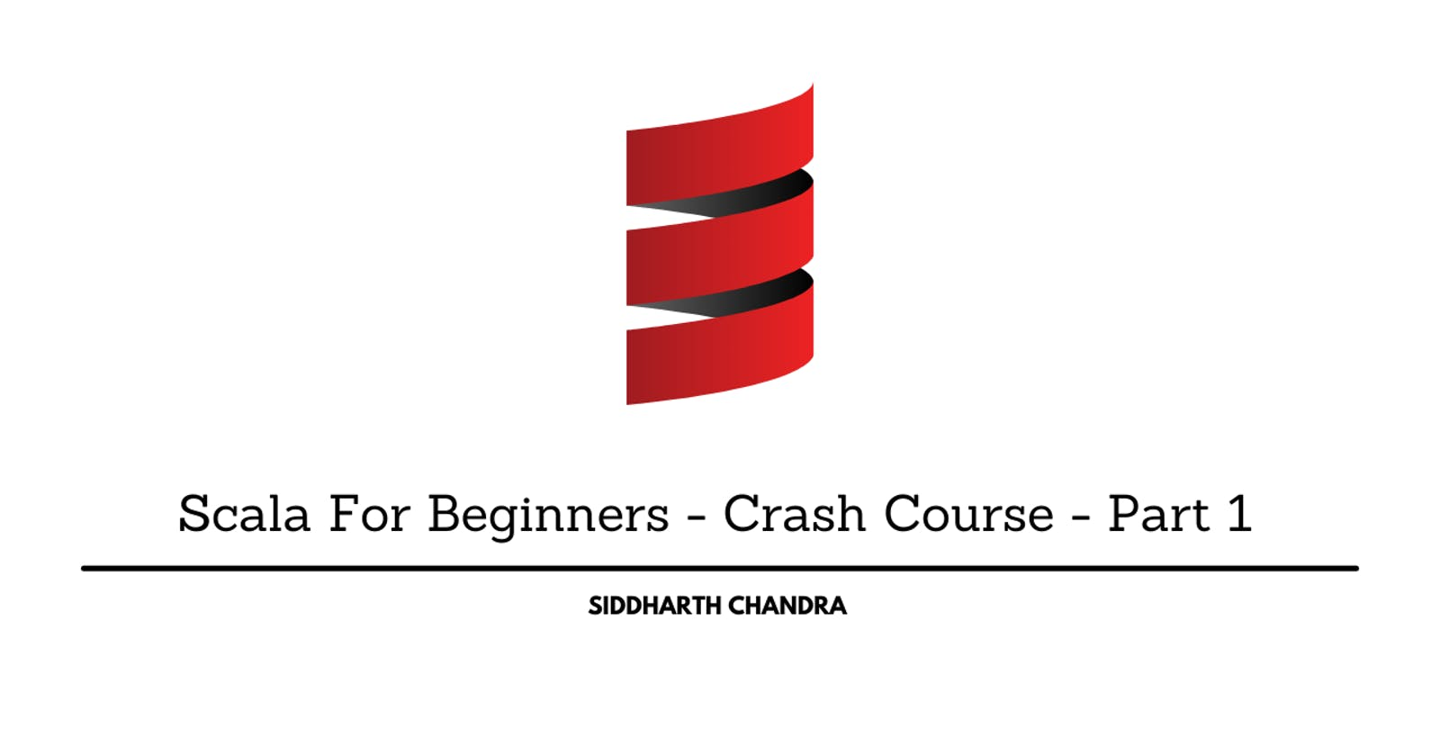 Scala For Beginners - Crash Course - Part 1