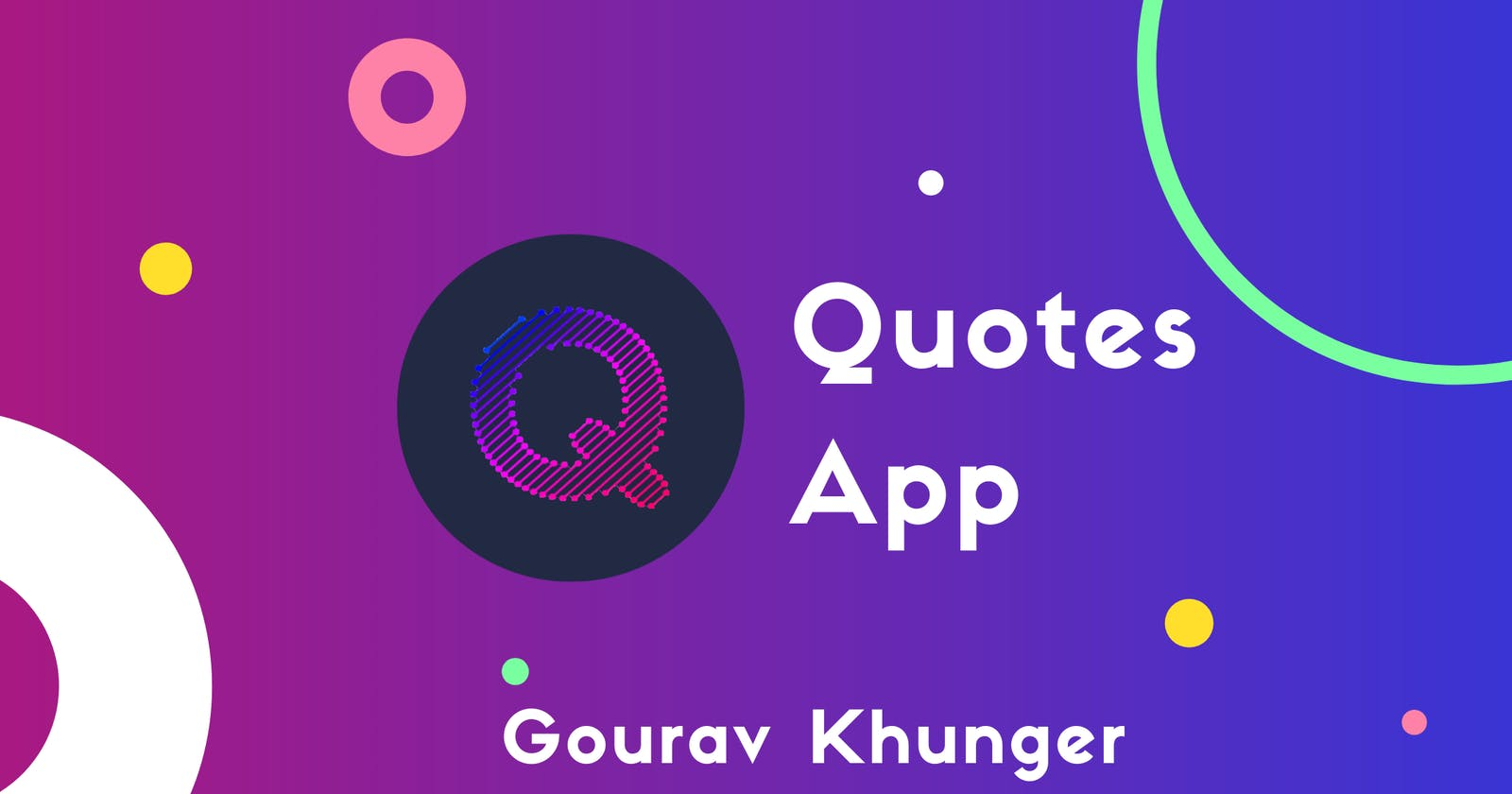 Introducing Quotes App
