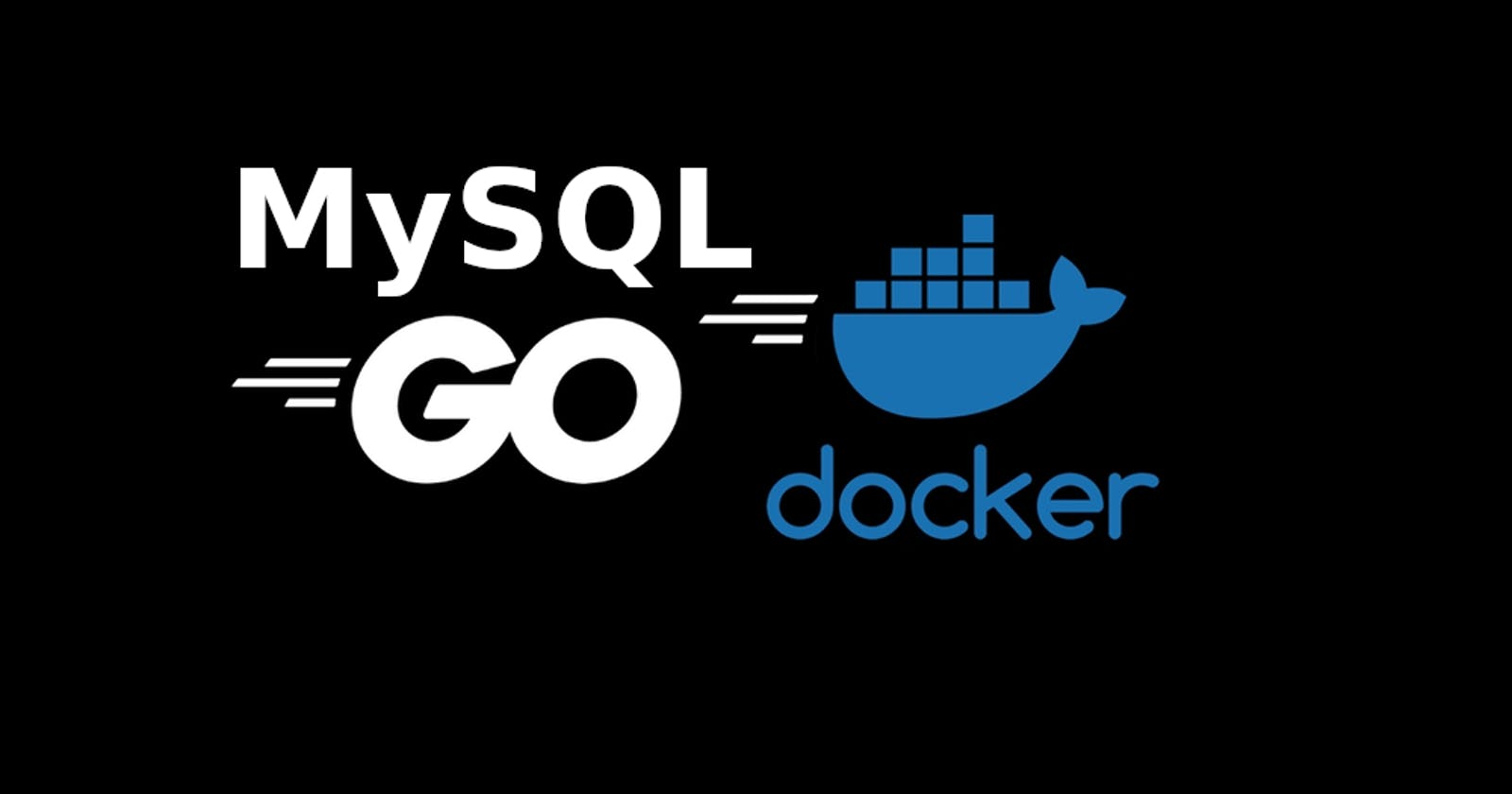 Blog Project with Go, Gin, MySQL and Docker - Part 1