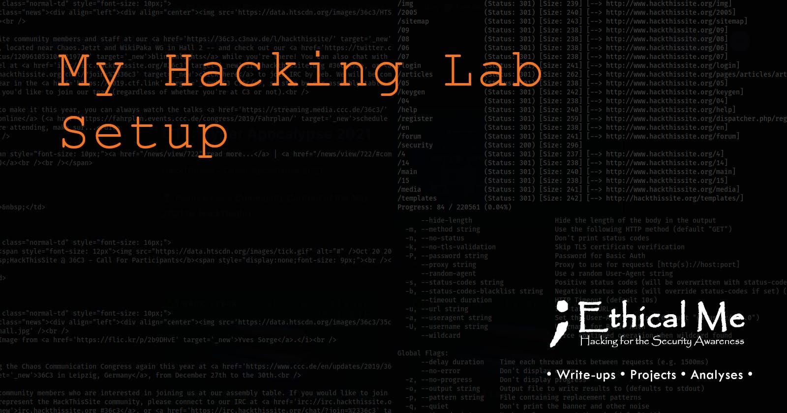 My Hacking Lab Setup