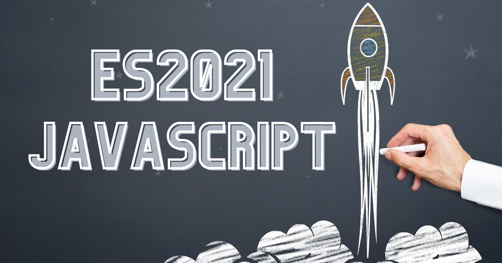 JS ES2021 - It's Almost Here