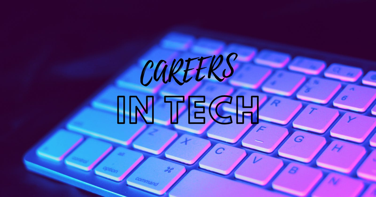 Which Technology Career Is Right For You.