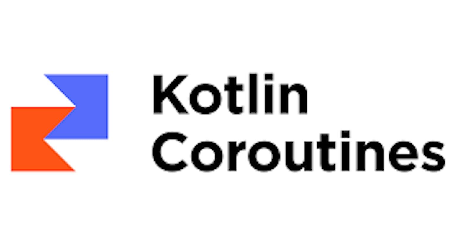 Coroutines Basics