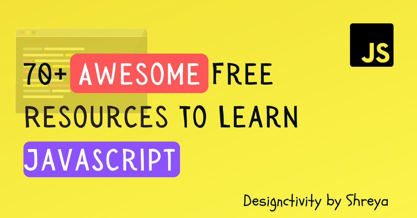 70+ Awesome Free Resources To Learn JavaScript